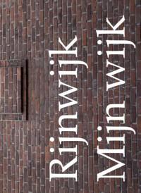 Rijnwijk mijn wijk