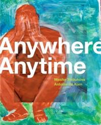 Anywhere Anytime