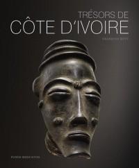 Tresors de Cote d'Ivoire. Aux sources des traditions artistiques