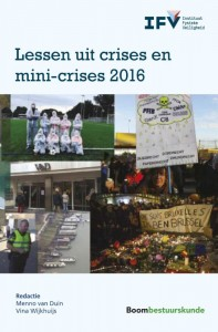 Instituut Fysieke Veiligheid (IFV) Lessen uit crises en mini-crises 2016