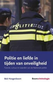 Politie en liefde in tijden van onveiligheid