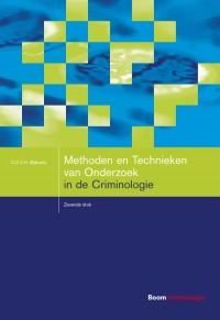 Studieboeken Criminologie & Veiligheid Methoden en Technieken van Onderzoek in de Criminologie