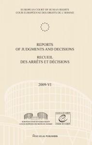 Reports of judgments and decisions / recueil des arrets et decisions Volume 2009-VI