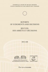 Reports of judgments and decisions / recueil des arrets et decisions Volume 2012-III