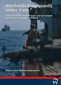 Neerlands koopvaardij onder vuur. volkenrechtelijke verplichtingen voor het toestaan van private gewapende beveiliging