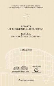 Reports of judgments and decisions/recueil des arrêts et décisions Index 2013