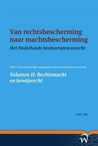 Volume II: Rechtsmacht en bewijsrecht