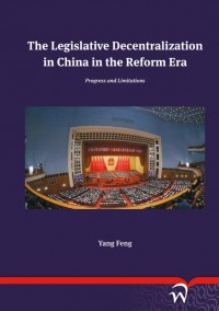 The Legislative Decentralization in China in the Reform Era