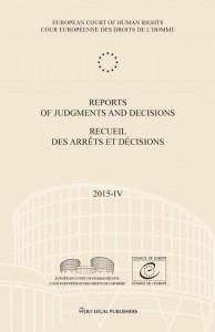 Reports of Judgments and Decisions/Recueil des arrêts et décisions Volume 2015-IV