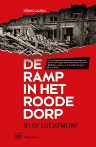 De ramp in het Roode Dorp