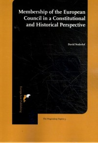 Membership of the European Council in a constitutional and historical perspective
