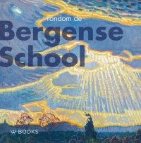 Rondom de Bergense School