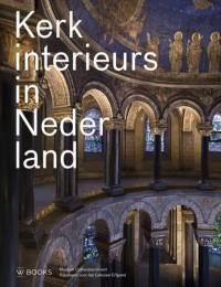 Kerkinterieurs in Nederland - 2e druk