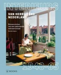 Interieurs van Herrijzend Nederland 1940-1945