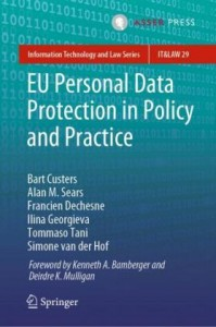 EU Personal Data Protection in Policy and Practice