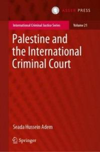 Palestine and the International Criminal Court
