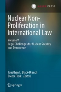 Nuclear Non-Proliferation in International Law - Volume 5