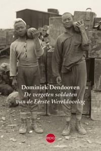 De vergeten soldaten van de Eerste Wereldoorlog