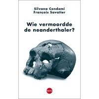 Wie vermoordde de neanderthaler?