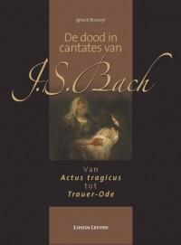 De dood in cantates van J.S. Bach