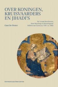 Over koningen, kruisvaarders en jihadi?s