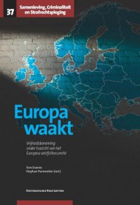 Samenleving, Criminaliteit en Strafrechtspleging Europa waakt