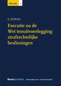 Executie na de Wet tenuitvoerlegging strafrechtelijke beslissingen