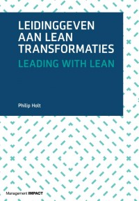 Leidinggeven aan lean transformaties, Leading with Lean