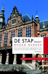 Groningen Centre for Law and Governance De stap naar hoger beroep