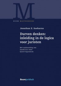 Durven denken: inleiding in de logica voor juristen