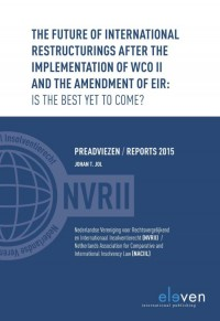 The Future of International Restructurings after the Implementation of WCO II and the Amendment of EIR: Is the Best yet to Come?