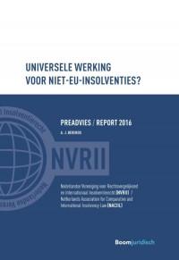 Reports NACIIL/Preadviezen NVRII Universele werking voor niet-EU insolventies?