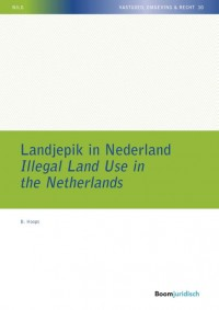 Landjepik in Nederland / Illegal Land Use in the Netherlands