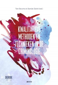 Kwalitatieve methoden en technieken in de criminologie 3de ed. 2016