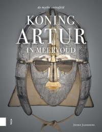 Koning Artur in meervoud, De mythe ontrafeld