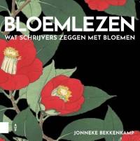 Bloemlezen, Wat schrijvers zeggen met bloemen