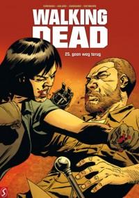 Walking Dead 25: geen weg terug