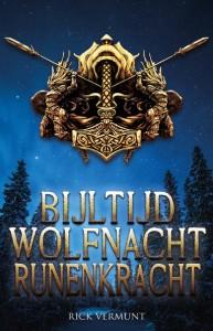 Bijltijd, wolfnacht, runenkracht