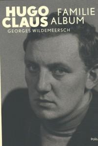 Hugo Claus. Familiealbum
