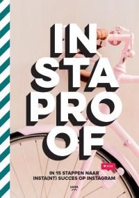 INSTAproof, in 15 stappen naar jouw ideale Instagramaccount