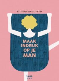 Mannen, handleiding voor vrouwen
