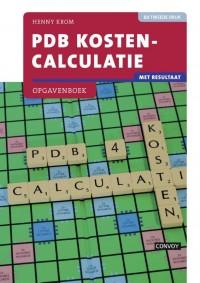 PDB Kostencalculatie met resultaat Opgavenboek 2e druk