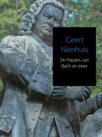 De Passies van Bach en meer