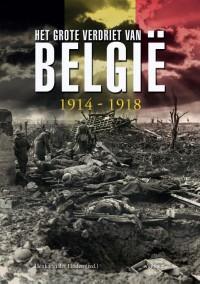 Het Grote verdriet van België 1914-1918