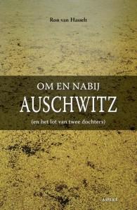 Om en nabij Auschwitz (en het lot van twee dochters)