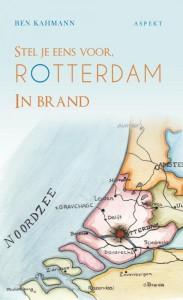 Stel je eens voor Rotterdam in brand