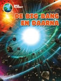 De Big Bang en daana