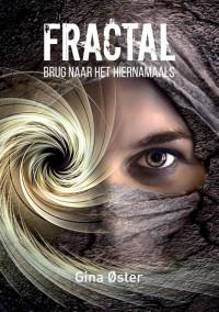 Fractal, Brug naar het hiernamaals