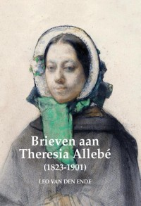 Brieven aan Theresia Allebé (1823-1901)