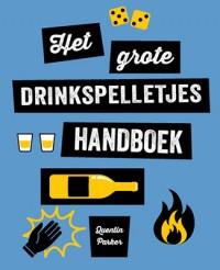 """Het grote drinkspelletjes handboek"""""""